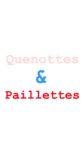 Quenottes & Paillettes